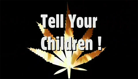 Tell Your Children!